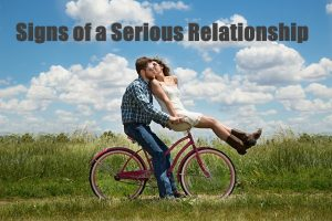 Signs of a Serious Relationship