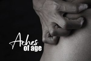 Protect Yourself From The Oncoming Aches Of Age