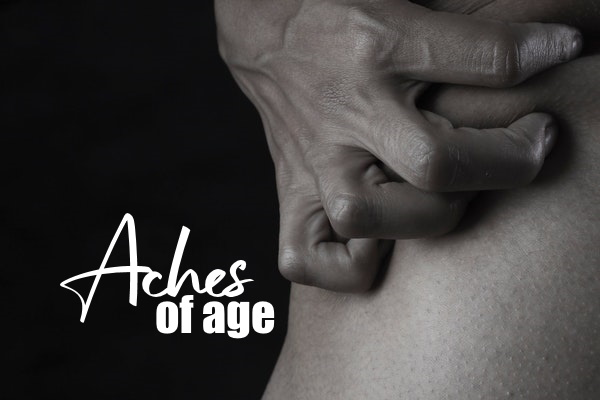 Oncoming Aches Of Age