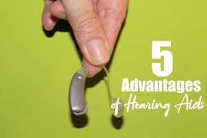 Five Advantages of A Hearing Aid