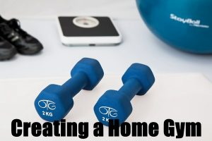 Creating Your Own Home Gym