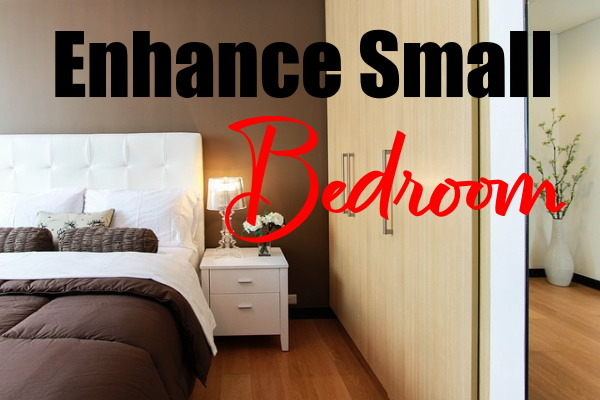 Enhance a Small Bedroom