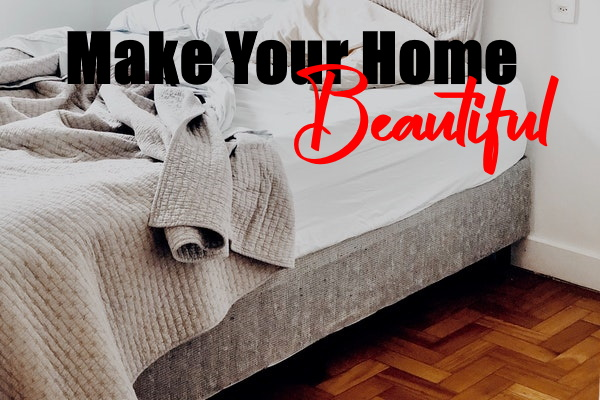 Make Your First Home Beautiful