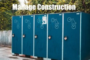 MANAGE A CONSTRUCTION PROJECT