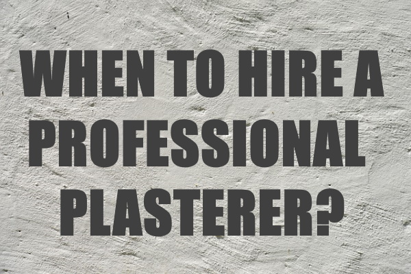 Hire a Professional Plasterer