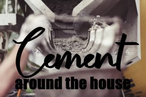 Instant Cement Around the House