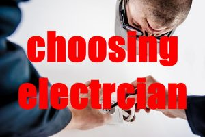 Choosing the Professional Electrician