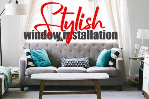 Stylish Window Installation