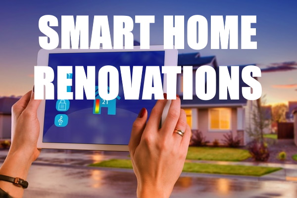 Smart Home Renovation Ideas