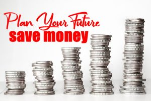 Plan Your Future and Save Money
