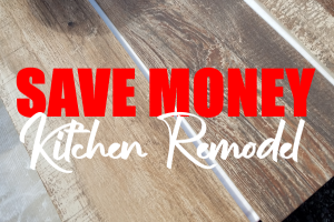 How I Saved Money on a Kitchen Remodel During Covid-19