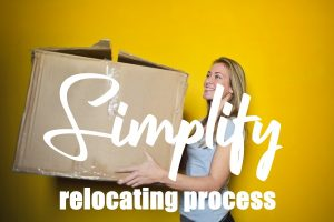 SIMPLIFY YOUR RELOCATION PROCESS