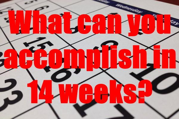 Accomplish in 14 Weeks