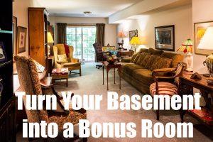Basement Into A Bonus Room
