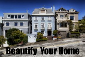 Beautify Your House