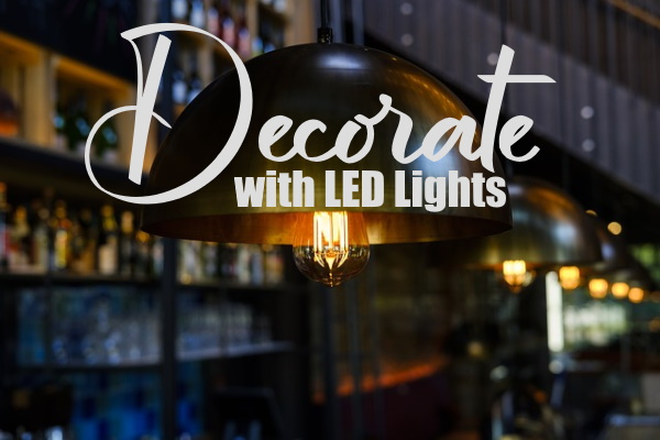 Decorate your Home with LED Lights