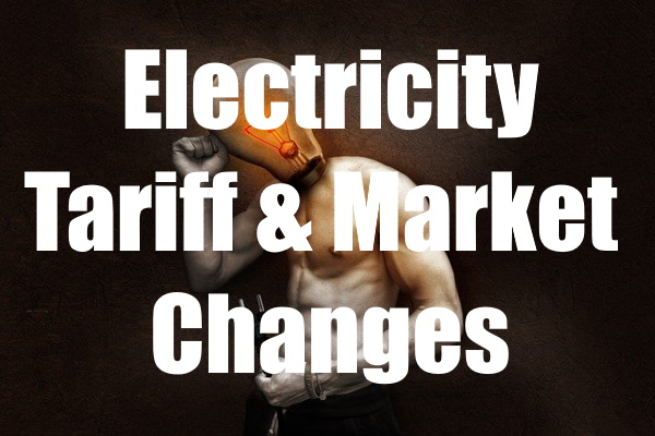 Electricity Tariff Market Changes