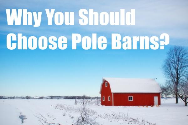 Choose Pole Barns