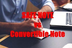 Safe Notes Versus Convertible Notes