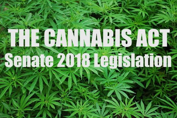 Cannabis Act in the Senate-2018 Legislation
