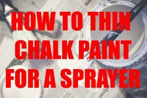 Chalk Paint for Sprayer