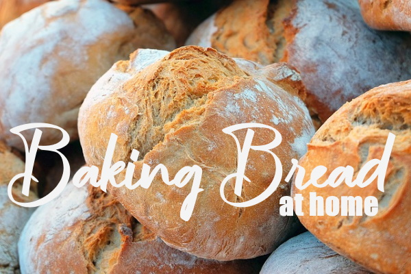 Bake Your Own Bread At Home