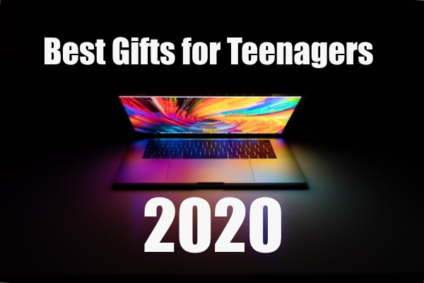 Best Gifts For Teenagers Of 2020