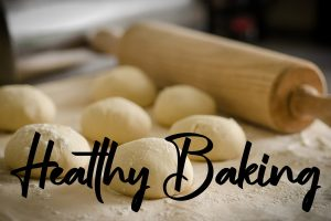 Healthy Baking Basics