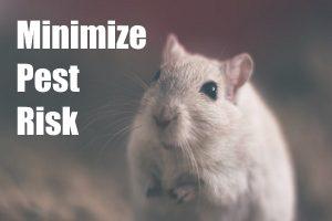 Minimize Pest Risks