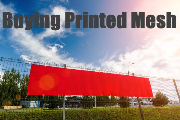 Buying Printed Mesh