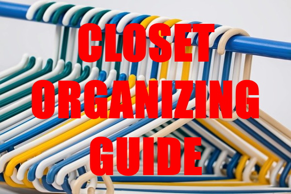 Guide on Closet Organizing