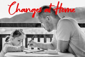 Changes at Home