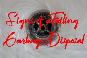 Failing Garbage Disposal