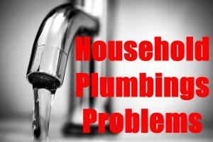 Household Plumbing Problems
