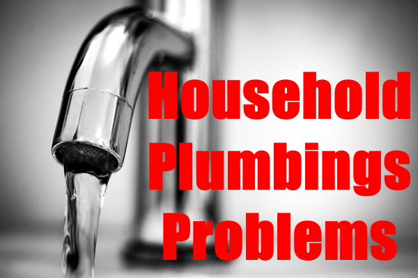Household Plumbing Problems