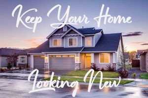 Keep Your Home Looking Like New