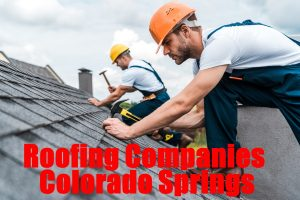 Questions To Ask Top Rated Roofing Companies In Colorado Springs