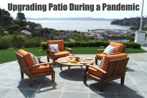 Upgrading Their Patios During the Pandemic