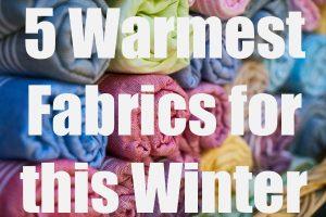 Warmest Fabrics