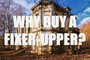 Buy a Fixer-Upper