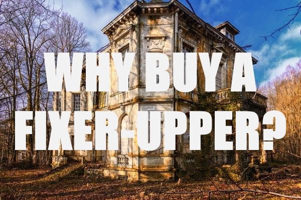 Buy a Fixer-Upper