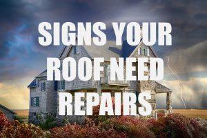 Roof Needs Repairs