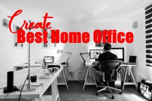 Creating the Best At Home Office
