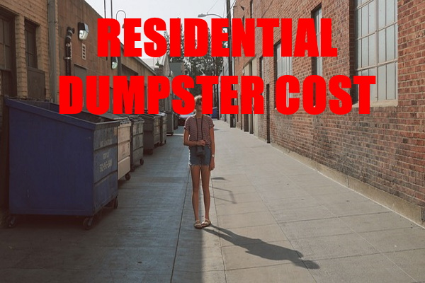 Residential Dumpster Cost