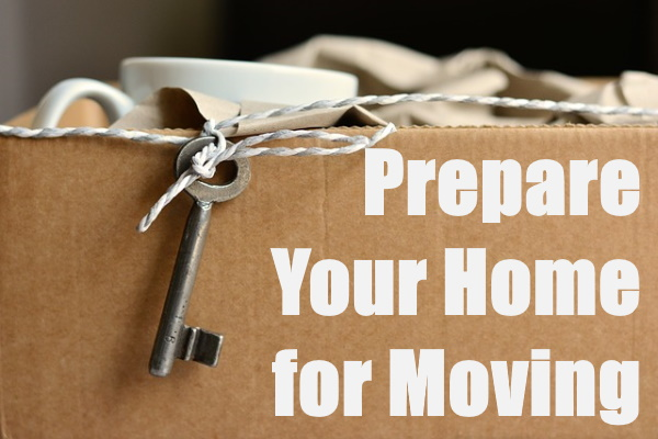 Prepare Your Home for Moving