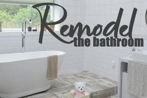 Remodel Your Bathroom