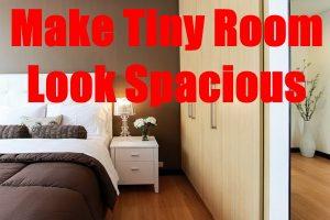 Tiny Bedroom Look Spacious