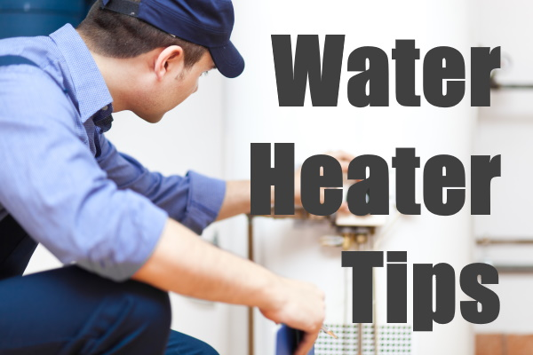 Water Heater Tips