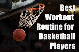 Workout Routines for Basketball Players