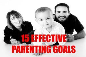Effective Parenting Goals